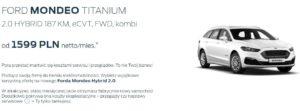 Ford Mondeo Hybryd w atrakcyjnych ratach miesięcznych 2