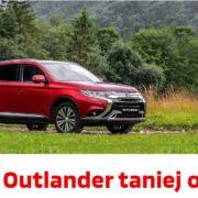 Outlander taniej o VAT w Mitsubishi 19