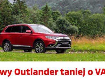 Outlander taniej o VAT w Mitsubishi 2